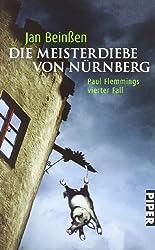 Die Meisterdiebe von Nürnberg: Paul Flemmings vierter Fall (Paul-Flemming-Reihe, Band 4)