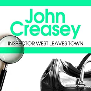Inspector West Leaves Town Audiobook