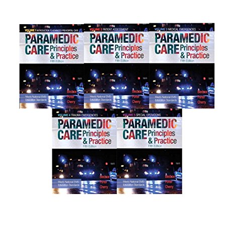 Paramedic Care: Principles & Practice, Vols. 1-5 (5th Edition) by Bledsoe Bryan E