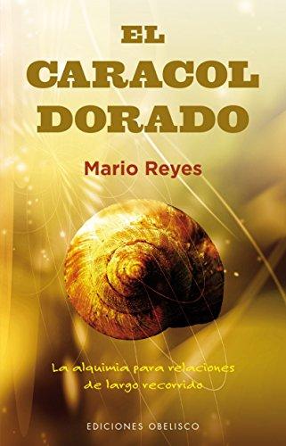El caracol dorado  (Psicologia) [Mario Reyes] (Tapa Blanda)