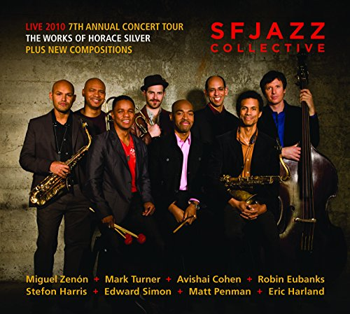 Live 2010: 7th Annual Concert Tour - The Works of Horace Silver Plus New ()