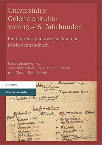 Universitäre Gelehrtenkultur vom 13.-16. Jahrhundert
