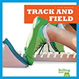 Track and Field (Bullfrog Books: I Love Sports)