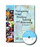 Navigating through problem Solving and Reasoning in Grade 3, National Council of Teachers of Mathematics, Karol L. Yeatts, Michael T. Battista, Sally Mayberry, Deniss R. Thompson, Judith S. Zawojewski, 087353557X
