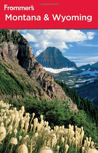 Download Frommer's Montana and Wyoming (Frommer's Complete Guides) pdf epub