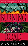 img - for The Burning Road: A Novel (The Plague Tales) book / textbook / text book