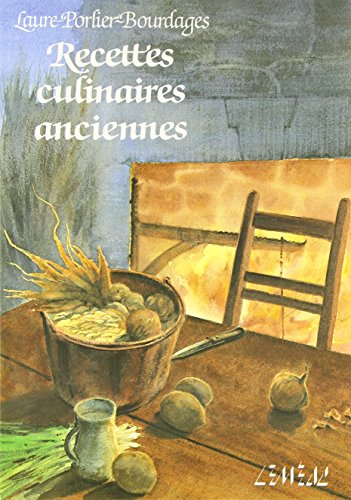 Recettes culinaires anciennes (Collection Recettes typiques) (French Edition) ()