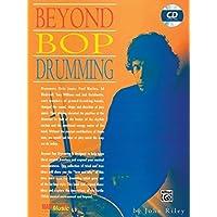 Beyond Bop Drumming: Book & CD