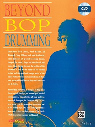 Beyond Bop Drumming: Book & CD (Manhattan Music Publications) [John Riley] (Tapa Blanda)
