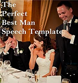 The Perfect Best Man Speech Template by [Turner, Steve]