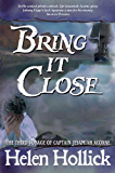 Bring It Close (Sea Witch Voyages Book 3)