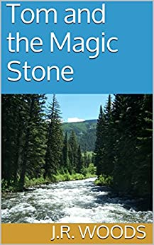 Tom and the magic stone tom series book 1 kindle for Uncle tom s cabin first edition value