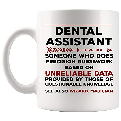 Definition Meaning Dental Assistant Mug Best Coffee Cup Gift Precision Gesswork Base On Unreliable Data   Funny Dentist Hygienist Oral Surgeon Gift Orthodontist