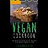 Vegan Cookbook: 200 Healthy & Delicious Recipes For The Beginner Vegan
