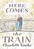Here Comes the Train, Charlotte Voake, 0763604380
