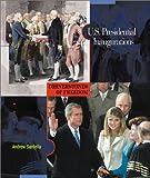 U. S. Presidential Inaugurations, Andrew Santella, Elaine Landau, 0516225332