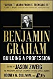 img - for Benjamin Graham, Building a Profession: The Early Writings of the Father of Security Analysis (Professional Finance & Investment) book / textbook / text book
