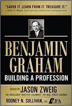 image for Benjamin Graham, Building a Profession: The Early Writings of the Father of Security Analysis