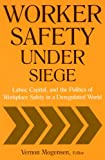 Worker Safety under Siege, , 0765614480