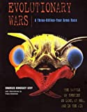img - for Evolutionary Wars--A Three-Billion-Year Arms Race: The Battle of Species on Land, at Sea, and in the Air book / textbook / text book