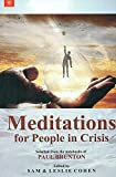 img - for Meditations for People in Crisis: Selected from the Notebook of Paul Brunton book / textbook / text book