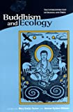 img - for Buddhism and Ecology: The Interconnection of Dharma and Deeds (Religions of the World and Ecology) book / textbook / text book