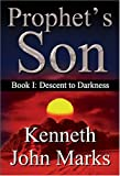 Descent to Darkness, Kenneth John Marks, 1594537100