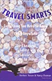 img - for Travel Smarts, 3rd: Everything You Need to Know to Go Anywhere book / textbook / text book