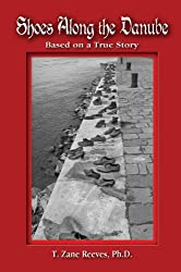 Shoes Along the Danube a: Based on a True Story