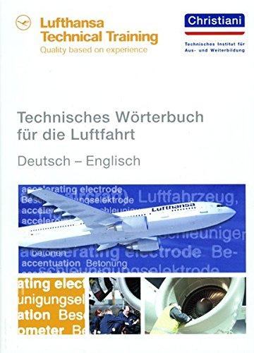 Technisches Wörterbuch Für Die Luftfahrt  Deutsch   Englisch