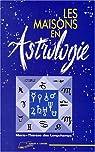 Les maisons en astrologie par Longchamps
