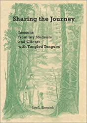 Sharing the Journey: Lessons from my Students and Clients with Tangled Tongues