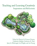 Teaching and Learning Creatively, Patricia A. Connor-Greene, 1932559825