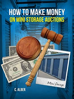 Make Money on Mini Storage Auctions - Simple Guide Learn ...