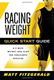 Racing Weight Quick Start Guide, Matt Fitzgerald, 1934030724