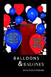 Balloons and Baloney, Jacques Ferraris, 1420882430