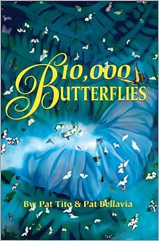 10, 000 Butterflies