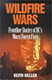 Wildfire Wars, Keith Keller, 1550172786