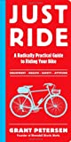 Just Ride, Grant Petersen, 0761155589