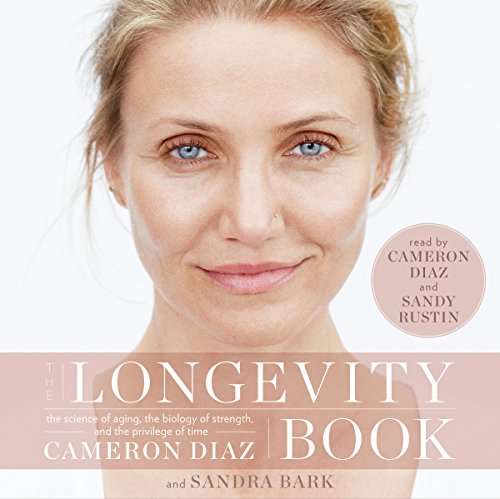 The Longevity Book: The Science of Aging, the Biology of Strength, and the Privilege of Time Audiobook [Free Download by Trial] thumbnail