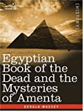 The Dead and the Mysteries of Ament, Gerald Massey, 1605203068