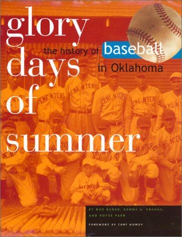 Beauty Days of Summer: The History of Baseball in Oklahoma