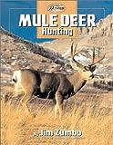 Mule Deer Hunting (The Complete Hunter)