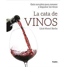 La cata de vinos/Wine Tasting: Guia Completa Para Conocer Y Degustar Los Vinos