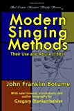 Modern Singing Methods: Their Use and Abuse (1885), John Franklin Botume, 0557173140