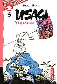 Usagi Yojimbo, tome 5  par Stan Sakai
