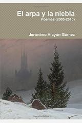 El Arpa Y La Niebla (Spanish Edition) Paperback