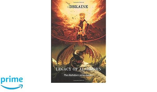 Legacy of Alahdorn (The Alahdorn Series Book 1)