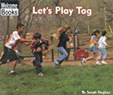 Let's Play Tag, Sarah Hughes, 0516231162