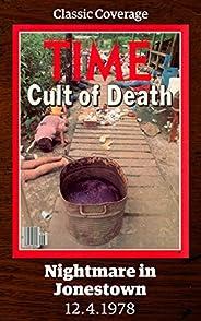 Nightmare in Jonestown: Cult of Death (Singles Classic)